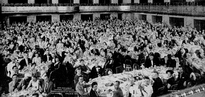 Closing Banquet of the 1956 National Convention of the American Guild of Organist - Waldorf=Astoria Hotel, New York City (The Diapason, Aug. 1, 1956)