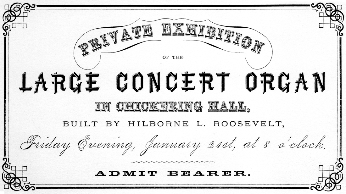 Ticket to Private Exhibition of Hilborne L. Roosevelt organ - Chickering Hall, New York City